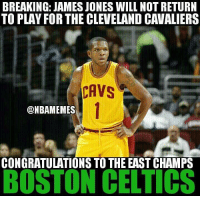 The run is over... #Cavs Nation #JamesJones: BREAKING: JAMES JONES WILL NOT RETURN  TO PLAY FOR THE CLEVELAND CAVALIERSs  CAVS  DNBAMEMES  CONGRATULATIONS TO THE EAST CHAMPS  BOSTON CELTICS The run is over... #Cavs Nation #JamesJones