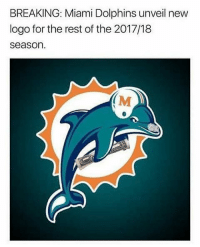 Bruh, Memes, and Wshh: BREAKING: Miami Dolphins unveil new  logo for the rest of the 2017/18  season  (M Bruh...😳😩☠️ WSHH