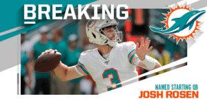 .@MiamiDolphins QB Josh Rosen is set to start in Week 3 vs the Cowboys (via @RapSheet) https://t.co/IXbieJ3Jsp: BREAKING  NAMED STARTING QB .@MiamiDolphins QB Josh Rosen is set to start in Week 3 vs the Cowboys (via @RapSheet) https://t.co/IXbieJ3Jsp