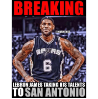 Immediately after losing to the Spurs... ... lebron james lebronjames lose cavs spurs nba meme memes funny basketball nbamemes: BREAKING  @NBAMEMES  LEBRON JAMES TAKING HIS TALENTS  TO  SAN ANTONIO Immediately after losing to the Spurs... ... lebron james lebronjames lose cavs spurs nba meme memes funny basketball nbamemes