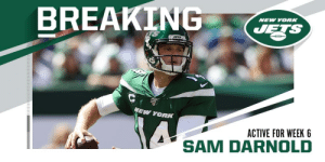.@nyjets QB Sam Darnold cleared to play Week 6 vs. Cowboys. https://t.co/lkycGvoGtM: BREAKING  NEW YORK  JETS  JATS  NEW YORK  ACTIVE FOR WEEK 6  SAM D .@nyjets QB Sam Darnold cleared to play Week 6 vs. Cowboys. https://t.co/lkycGvoGtM