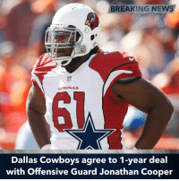 Good pickup for the O-Line after the loss of Ronald Leary and Doug Free.: BREAKING NEWS  CARDINALS  Dallas Cowboys agree to 1-year deal  with Offensive Guard Jonathan Cooper Good pickup for the O-Line after the loss of Ronald Leary and Doug Free.