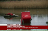 Breaking News, Russiaball, and Bbc: BREAKING NEWS  CHRISTMAS CANCELLED  Santa shot down after violating Turkish airspace  BBC WORLD NEWS Kebab of did it again :'( ~ MarinManson