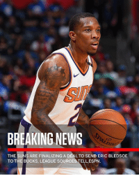 Espn, Memes, and News: BREAKING NEWS  DIN  THE SUNS ARE FINALIZING A DEAL TO SEND ERIC BLEDSOE  TO THE BUCKS, LEAGUE SOURCES TELLESPN. According to ESPN, the PhoenixSuns are finalizing a deal to send EricBledsoe to the MilwaukeeBucks for GregMonroe and a first round draft pick...thoughts? 🏀😳🤔 @SportsCenter WSHH