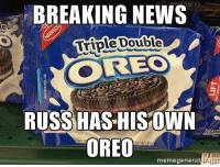 Memes, Breaking News, and 🤖: BREAKING NEWS  Double  Triple REO  RUSS HAS HIS OWN  SEATE  OREO  memegenerator FAN SUBMISSION: Hayley T. Eaton.   Hahaha. 😂😂😂 Another endorsement for Russ.  ThunderUp!!!