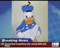 donald duck: Breaking News  LIVE Donald Duck hospitalized after mixing Meth with  Viagra