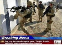 Girl Scouts: Breaking News  LIVE Due to a decrease in cookie sales, The Girl Scouts  switch to a more agresive sales campaign