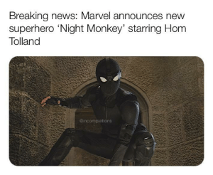 Marvel's got it all planned out: Breaking news: Marvel announces new  superhero 'Night Monkey' starring Hom  Tolland  @incompletions Marvel's got it all planned out
