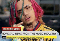 Alive, Music, and News: BREAKING NEWS  MORE SAD NEWS FROM THE MUSIC INDUSTRY  18:36  LIL PUMP WAS FOUND ALIVE IN HIS APARTMENT THIS MORNING Tragic (ily @lilpump )