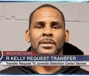Juvenile, News, and R. Kelly: BREAKING NEWS  R KELLY REQUEST TRANSFER  Transfer Request To Juvenile Detention Center Denied Sneak 0