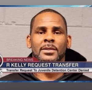 Funny, Internet, and Juvenile: BREAKING NEWS  R KELLY REQUEST TRANSFER  Transfer Request To Juvenile Detention Center Denied And the internet wins again