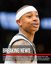 "Jordan Clarkson, Los Angeles Lakers, and Larry Nance Jr.: BREAKING NEWS  THE CAVALIERS ARE SENDING ISAIAH THOMAS, CHANNING FRYE AND  THEIR 2018 FIRST-ROUND PICK TO THE LAKERS FOR JORDAN CLARKSON  AND LARRY NANCE JR., SOURCES TELL ESPN'S ADRIAN WOJNAROWSKI Repost: @SportsCenter-""Breaking: The Cavaliers are sending IsaiahThomas, ChanningFrye and their 2018 first-round pick to the Lakers for JordanClarkson and LarryNanceJr"" 🏀😳 WSHH"