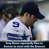 John Elway and the Broncos are reportedly ready to pursue Tony Romo if he is cut. TonyRomo: BREAKING NEWS  Tony Romo reportedly flew to  Denver to meet with the Broncos John Elway and the Broncos are reportedly ready to pursue Tony Romo if he is cut. TonyRomo