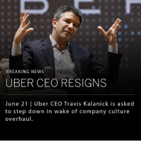 Memes, News, and Uber: BREAKING NEWS  UBER CEO RESIGNS  June 21 I Uber CEO Travis Kalanick is asked  to step down in wake of company culture  overhaul Uber CEO Travis Kalanick has resigned his position at the company after a challenging year. Inside sources say the decision came Tuesday after a long and dramatic meeting with investors. In a letter, five shareholders, who own roughly 40% of Uber asked Kalanick, 40, to step down at the San-Francisco based start-up. Kalanick, who helped found Uber in 2009, will continue to work on the board of directors.
