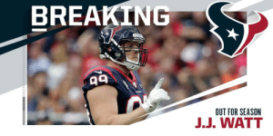 .@JJWatt announces his 2019 season is over after suffering a torn pec. https://t.co/avUTEQxvCT: BREAKING  OUT FOR SEASON  J.J. WATT .@JJWatt announces his 2019 season is over after suffering a torn pec. https://t.co/avUTEQxvCT