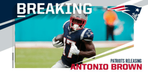 The Patriots have released WR Antonio Brown. https://t.co/X8MXS2dbAN: BREAKING  PATERAGTS  PATRIOTS RELEASING  AN The Patriots have released WR Antonio Brown. https://t.co/X8MXS2dbAN