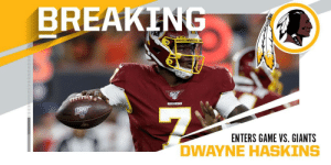 First-round QB Dwayne Haskins enters game for @Redskins. @dh_simba7   #WASvsNYG https://t.co/0gM17Zt3eD: BREAKING  REDSKINS  ENTERS GAME VS. GIANTS First-round QB Dwayne Haskins enters game for @Redskins. @dh_simba7   #WASvsNYG https://t.co/0gM17Zt3eD