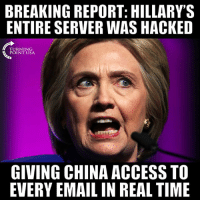Memes, China, and Access: BREAKING REPORT: HILLARY'S  ENTIRE SERVER WAS HACKED  PUINT USA  POINT USA  GIVING CHINA ACCESS TO  EVERY EMAIL IN REAL TIME Turns Out Hillary's Private Server Was HACKED... Where's The Investigation?? #BigGovSucks