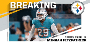BREAKING: @MiamiDolphins trading DB Minkah Fitzpatrick to @steelers for a first-round pick. (via @RapSheet) https://t.co/WiDwOdZ9kn: BREAKING  Steelers  Dolphins  29  STEELERS TRADING FOR  MINKAH FITZPATRICK BREAKING: @MiamiDolphins trading DB Minkah Fitzpatrick to @steelers for a first-round pick. (via @RapSheet) https://t.co/WiDwOdZ9kn