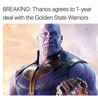 Funny, Golden State Warriors, and Smh: BREAKING: Thanos agrees to 1-year  deal with the Golden State Warriors Smh the league is ruined