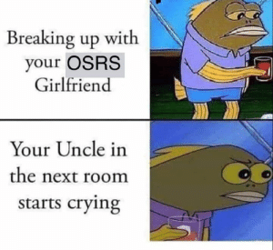 I Wish RS3 and OSRS Players Would All Get Along | Osrs Meme