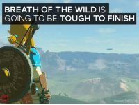 This Zelda is going to be tough to 100%: BREATH OF THE WILD IS  GOING TO BE TOUGH TO FINISH  Source: CAPCO This Zelda is going to be tough to 100%