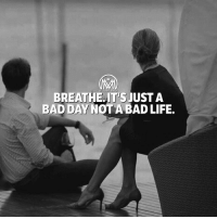 Alive, Bad, and Bad Day: BREATHE.IT'S JUST A  BADDAY NOT A BAD LIFE. Having a bad day?🤔 Read on… Sometimes SH*T happens and you feel this is the worst day of your damn life… You feel down and it sucks! But what can you do to fight through it instead of hiding under your bed? - ✔️Take a breath Stop. Take a really slow breath. Don't skip this one... do it. Count it out. 5 seconds in, hold for 2, and 5 seconds out. Just get in this moment. Right now, in this very moment, everything is ok. Look around yourself. Get present. Feel the air going into your lungs and out again. ✔️Count your blessings Gratitude is such a powerful practice! You are alive. You have people around you who care. You are capable. You are powerful. Remind yourself of what you have to be grateful for. ✔️Be realistic Is this really as bad as you think it is, or are your emotions getting away from you and making it all feel much worse than it is. What's the worst that can happen. Write it down if you need to… ✔️Look for the lessons Everything that life throws at us is there to teach us something. When you are cracked wide open and completely raw you are forced to grow and learn. ✔️Remind yourself that everything is going to be OKAY. - badday goodday positive millionairementor
