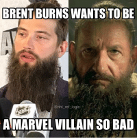 Bad, Iron Man, and Logic: BRENT BURNS WANTS TO BE  @nhl_ref logic  AMARVEL VILLAIN SO BAD Iron Man 3 was the best marvel movie don't @ me