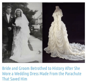 awesomacious:  Things like this make me think true love is real.: Bride and Groom Betrothed to History After She  Wore a Wedding Dress Made From the Parachute  That Saved Him awesomacious:  Things like this make me think true love is real.