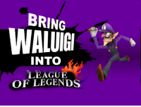 league of legends: BRING  WALUİGI  INTO  LEAGUE  OF LEGENDS