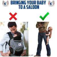 Memes, Baby, and 🤖: BRINGING YOUR BABY  TO A SALOON  meri  an asf Parenting done right.