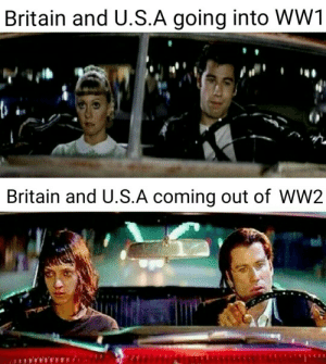 It sure is a special relationship: Britain and U.S.A going into WW1  Britain and U.S.A coming out of WW2 It sure is a special relationship