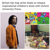 Books, Children, and Memes: British hip-hop artist Akala to release  inspirational children's book with Oxford  University Press.  SAV AKYÜZ  YOU  CANIDO  ANYTHING  HOP  STOPP This is my close friend @akalamusic he has worked really hard on this, he is generally amazing, if you don't know get to know. We can't complain that we have no representation in education but then not support it when our people create it. Buy these books for your children 👶🏾 chakabars