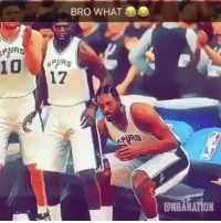 Sports, Kawhi Leonard, and Spurs: BRO WHAT  SPURS  17  PURS  ONBANATION Kawhi Leonard will always be loved by his teammates for what he brought to the Spurs  (Video via nbanation/IG) #Spurs https://t.co/PeBi7rmtgT