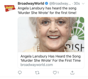 🤣never change, BWW headlines🤣 https://t.co/uxfmE0gJdE: BroadwayWorld  broathwayAngela Lansbury has heard the song  @Broadway... 30s  WORLD  'Murder She Wrote' for the first time!  e  ISH  Angela Lansbury Has Heard the Song  'Murder She Wrote' For the First Time  broadwayworld.com  1 🤣never change, BWW headlines🤣 https://t.co/uxfmE0gJdE