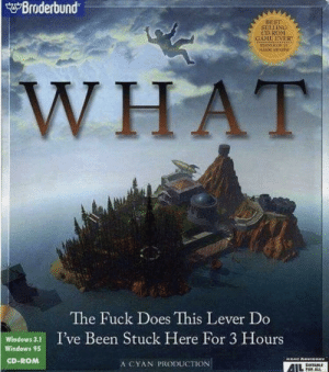 Windows, Lost, and Best: Broderbund  BEST  SELLIXG  CD RONM  WHAT  The Fuck Does This Lever Do  Windows3 I've Been Stuck Here For 3 Hours  Windows 95  CD-ROM  A CYAN PRODUCTION Im still lost