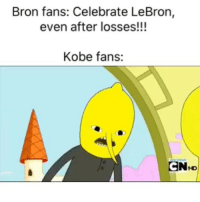 Exactly how they be lmao (Via ‪UncleHemp‬-Twitter): Bron fans: Celebrate LeBron,  even after losses!!!  Kobe fans:  CN+D Exactly how they be lmao (Via ‪UncleHemp‬-Twitter)