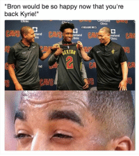 """Be So Happy: """"Bron would be so happy now that you're  back Kyrie!""""  Clinic  Creverand  Clinic  @NBAMEMES  門  land  ic  veland  Clinic  veland  Clinic  CAM  EXTON  VS  CA  nd  CAVS"""