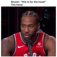 """Funny, Life, and Lmao: Broner: """"this is for the hood""""  The hood:  Sun Life Wildin lmao"""