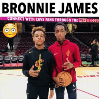 Cavs, Memes, and 🤖: BRONNIE JAMES  CONNECT WITH CAVS FANS THROUGH THE WINB&GOLD How tall is he ?!💀 - Follow me @crossupes for more 🤓