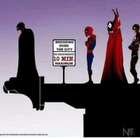 When everyone finds out about your spot.: BROODING  OVER  THE CITY  BE CONSIDERATE  10 MIN  MAXIMUM  gt for the characters ouned by everyone ese but us When everyone finds out about your spot.