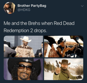 Yee-haw! by androidsen MORE MEMES: Brother PartyBag  @HDKG  Me and the Brehs when Red Deag  Redemption 2 drops Yee-haw! by androidsen MORE MEMES