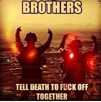 Memes, Fack, and 🤖: BROTHERS  TELL DEATH TO FacK OFF  TOGETHER . ✅ Double tap the pic ✅ Tag your friends ✅ Check link in my bio for badass stuff - usarmy 2ndamendment soldier navyseals gun flag army operator troops tactical sniper armedforces k9 weapon patriot marine usmc veteran veterans usa america merica american coastguard airman usnavy militarylife military airforce libertyalliance