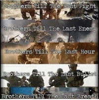 . ✅ Double tap the pic ✅ Tag your friends ✅ Check link in my bio for badass stuff - usarmy 2ndamendment soldier navyseals gun flag army operator troops tactical armedforces weapon patriot marine usmc veteran veterans usa america merica american coastguard airman usnavy militarylife military airforce tacticalgunners: Brothers. Til The Last Enem  BgothersTil The Tast et  Brothers Til1 The Last Breath . ✅ Double tap the pic ✅ Tag your friends ✅ Check link in my bio for badass stuff - usarmy 2ndamendment soldier navyseals gun flag army operator troops tactical armedforces weapon patriot marine usmc veteran veterans usa america merica american coastguard airman usnavy militarylife military airforce tacticalgunners