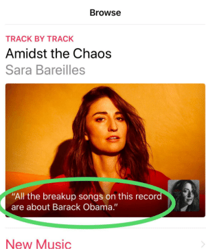 """Was browsing Apple Music and happened to see this new album 😂 YIKES ! Will """"Medicare For All"""" cover TDS ?: Browse  TRACK BY TRACK  Amidst the Chaos  Sara Bareilles  """"All the breakup songs on this recon  are about Barack Obama.""""  New Music Was browsing Apple Music and happened to see this new album 😂 YIKES ! Will """"Medicare For All"""" cover TDS ?"""