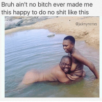 That must be some piranha pussy because it ain't no way I'm posing like that 😂😂😂 nochill nochillzone hoodmemes ohshit memestagram relationshipgoals lmao sexy ohsnap pënis water beachbody petty sexy bitchesbelike memeislife head meme reallynigga niggasbelike memes pettylife rawdawg pettyaf pettypost memesdaily love funnyaf beach: Bruh ain't no bitch ever made me  this happy to do no shit like this  @jackmymemes That must be some piranha pussy because it ain't no way I'm posing like that 😂😂😂 nochill nochillzone hoodmemes ohshit memestagram relationshipgoals lmao sexy ohsnap pënis water beachbody petty sexy bitchesbelike memeislife head meme reallynigga niggasbelike memes pettylife rawdawg pettyaf pettypost memesdaily love funnyaf beach