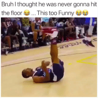 Basketball, Be Like, and Bruh: Bruh l thought he was never gonna hit  the floorThis too Funny Tag someone who can't guard you ⬇️ (Via @marsreel)