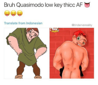Daddy 😜🙌🏻😍💦: Bruh Quasimodo low key thicc AF  Translate from Indonesian  @tindervsreality  RA Daddy 😜🙌🏻😍💦