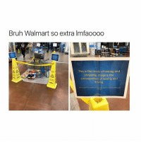 They need to be more concerned about them damn empty cash registers..😐😂😂: Bruh Walmart so extra lmfaoooo  This is the result of texting and  shopping. Imagine the  consequences of texting and  driving They need to be more concerned about them damn empty cash registers..😐😂😂