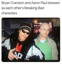 Bad, Breaking Bad, and Bryan Cranston: Bryan Cranston and Aaron Paul dressec  as each other's Breaking Bad  characters Just what I needed today. https://t.co/7MQPNv61yK